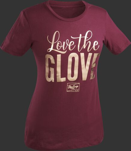 "A maroon Rawlings women's short sleeve shirt with ""Love the Glove"" printed in gold"