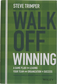 Walk Off Winning: A Game Plan for Leading Your Team and Organization to Success image number null