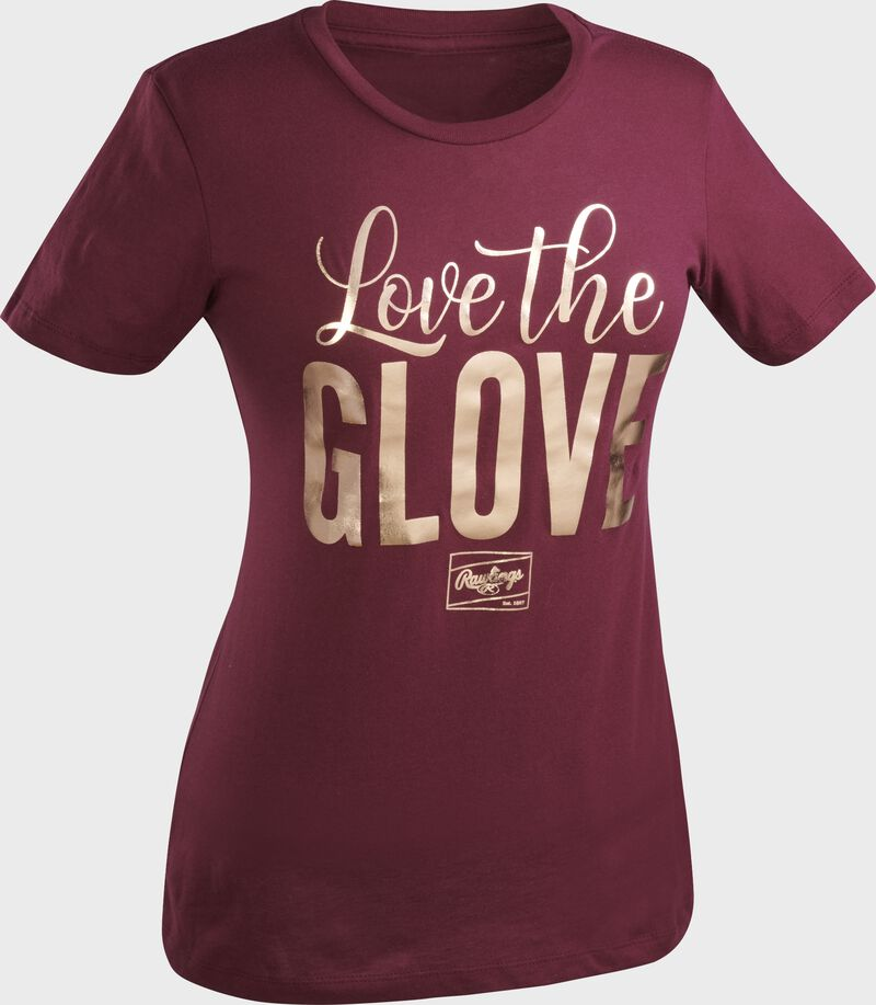 """A maroon Rawlings women's short sleeve shirt with """"Love the Glove"""" printed in gold"""