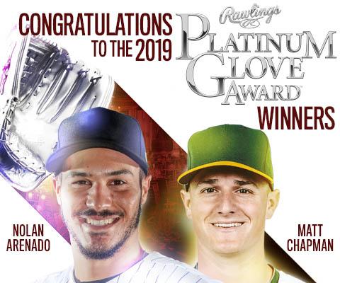 Congratulations to the 2019 Rawlings Platinum Glove Award Winners Nolan Arenado and Matt Chapman